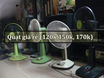 Quạt điện 150k dùng có tốt không?